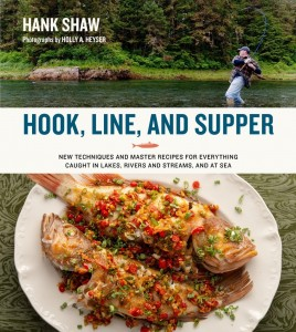 Hook Line Supper Cookbook Cover Image Hank Shaw Copyright Protected